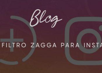 Novo filtro Zagga para Instagram