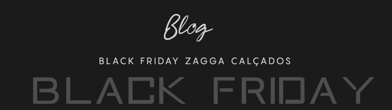 Black Friday Zagga Calçados