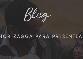 Qual o melhor Zagga para presentear o seu pai?